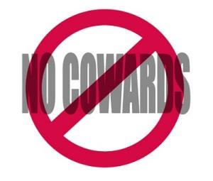 no cowards